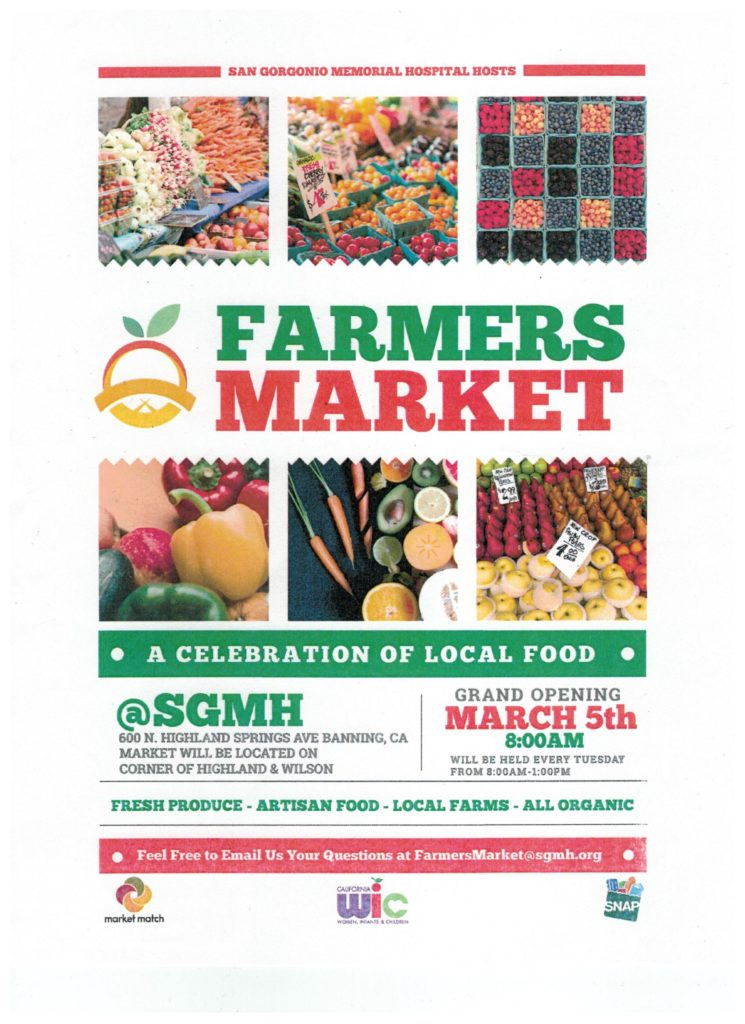 "FARMERS MARKET ""A CELEBRATION OF LOCAL FOOD"" @ San Gorgonio Memorial Hospital 