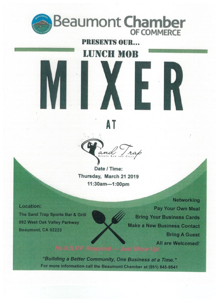 Beaumont Chamber of Commerce PRESENTS OUR.....LUNCH MOB MIXER @ Sand Trap Sports Bar and Grill | Beaumont | California | United States