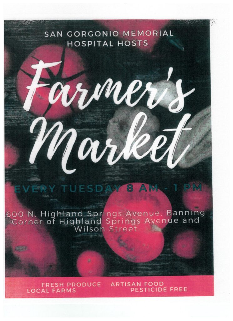 Farmer's Market @ San Gorgonio Memorial Hospital | Banning | California | United States
