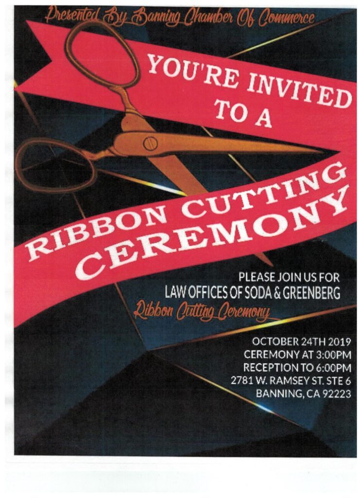 Ribbon Cutting for Law Offices of Soda & Greenberg @ Law Offices of Soda & Greenberg | Banning | California | United States