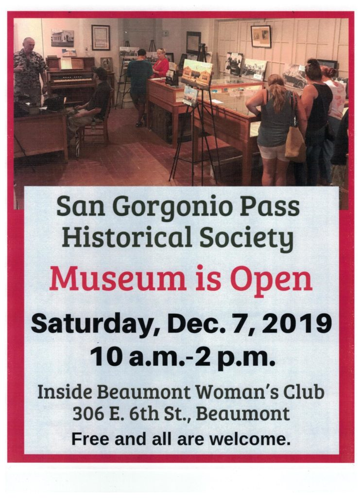 SG Pass Historical Museum Open @ Beaumont Woman's Club | Beaumont | California | United States