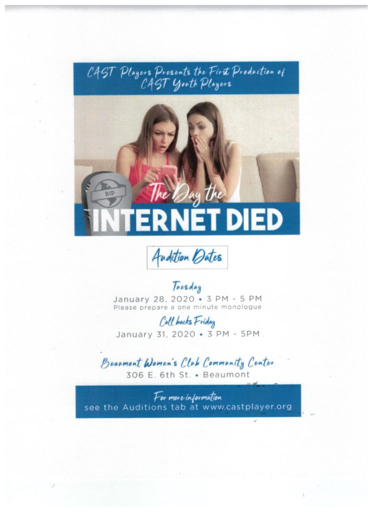 Auditions for The Day the Internet Died @ Beaumont Women's Club | Beaumont | California | United States