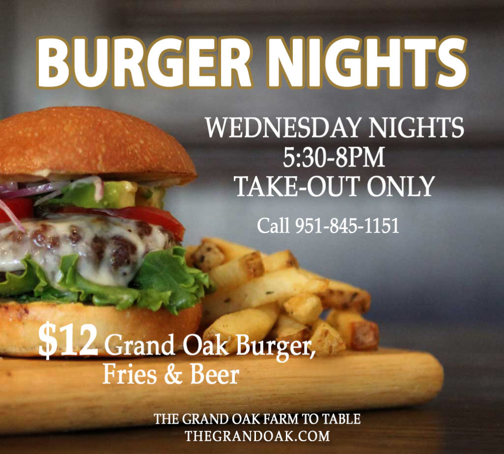Burger Night @ Grand Oak Restaurant | Cherry Valley | California | United States