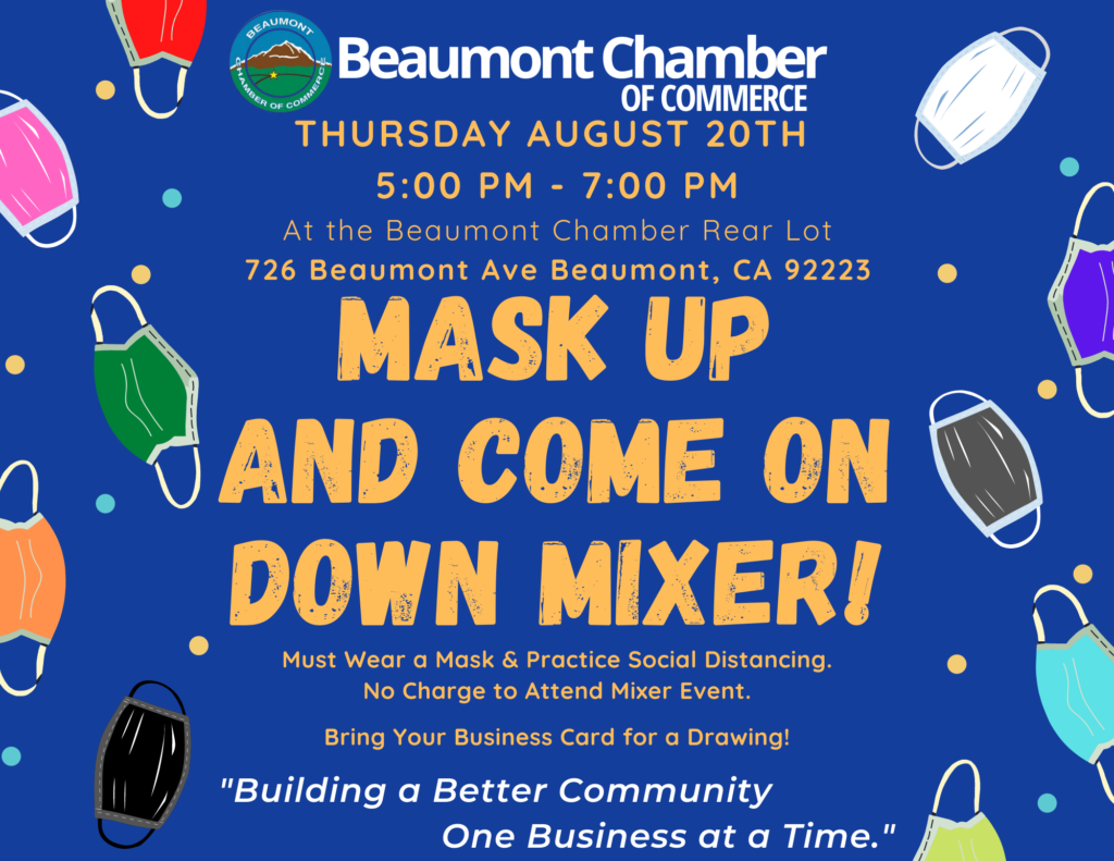 Mask Up Mixer @ Beaumont Camber of Commerce | Beaumont | California | United States