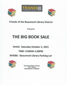 FRiENDS of the Beaumont Library District presents The Big Book Sale!! @ Beaumont Library Parking Lot | Beaumont | California | United States