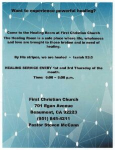 First Christian Church is holding healing services every 1st and 3rd Thursday of the month. @ First Christian Church | Beaumont | California | United States