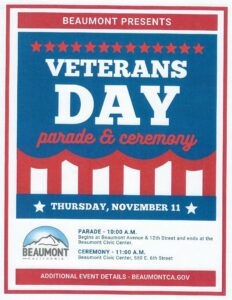 Veterans Day Parade @ Begins at Beaumont Ave. & 12th Street. Ends at the Beaumont Civic Center.