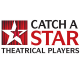 Catch A Star Theatrical Players