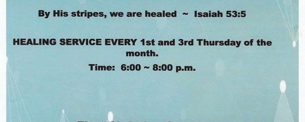 First Christian Church is holding healing services every 1st and 3rd Thursday of the month.
