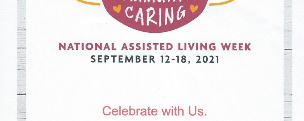Wildwood Canyon is celebrating National Assisted Living Week!!